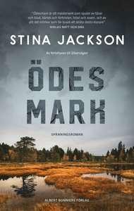"""Bokomslag till spänningsromanen """"Ödesmark"""" av Stina Jackson"""